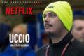 Netflix annuncia docu-serie sulla vita di Uccio